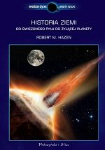 Historia Ziemi. Od gwiezdnego pyłu do żyjącej planety